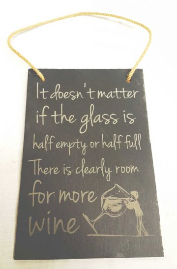 Funny Wine Quote - Decorative Hanging Slate Plaque